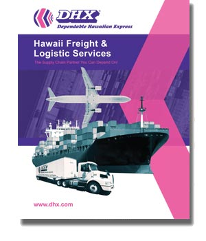 DHX - Dependable Hawaiian Express Shipping Services U.S. Brochure